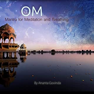 Om: Mantra for Meditation and Breathing