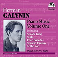 ガリーニン:ソナタ三部作/ピアノのための組曲/4つの前奏曲/ワルツ/舞曲