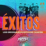 Éxitos los Originales Pappys de Cancun