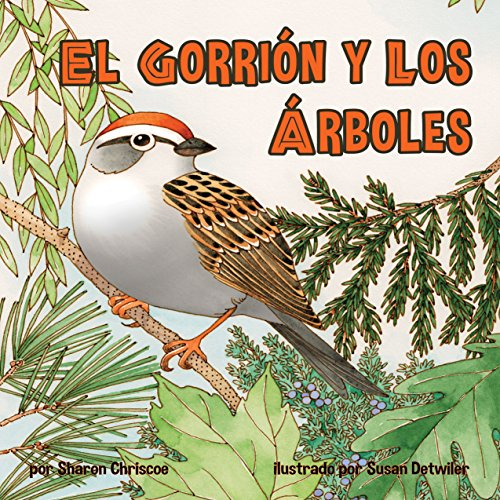 El gorrión y los árboles [The Sparrow and Trees] cover art