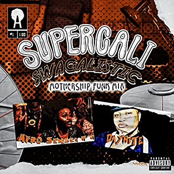 Supercaliswagalistic (feat. Daynite)
