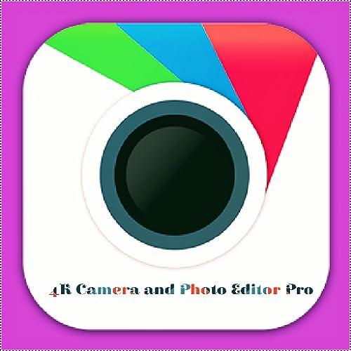 4K Camera and Photo Editor Pro