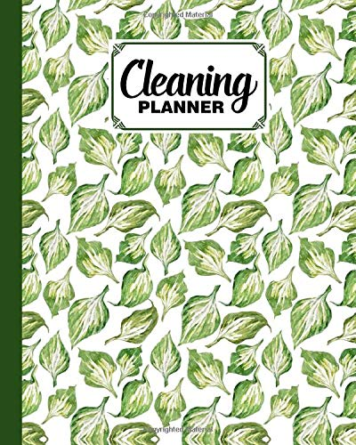 """Cleaning Planner: Premium Leaves Cover Cleaning Planner, Daily House Cleaning Notebook for Wives, Husbands, Men, Women. Kitchen and Home, 120 Pages, Size 8"""" x 10"""""""