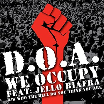 We Occupy (feat. Jello Biafra)