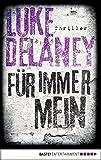 Für immer mein: Thriller (DI Sean Corrigan 1) (German Edition)