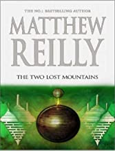 The Two Lost Mountains - Jack West Jr Series 06 by Matthew Reilly