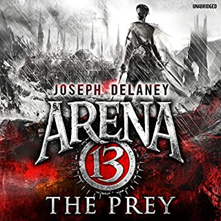 Arena 13: The Prey audiobook cover art