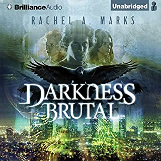 Darkness Brutal     The Dark Cycle, Book 1              By:                                                                                                                                 Rachel A. Marks                               Narrated by:                                                                                                                                 Will Damron                      Length: 13 hrs and 38 mins     410 ratings     Overall 4.2