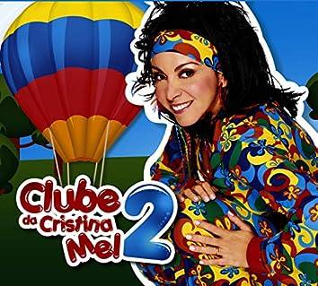 Clube da Cristina Mel Vol. 2