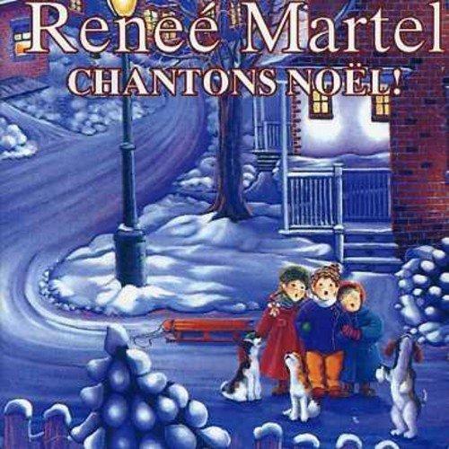 Chantons Noel by Renee Martel (2006-06-06)
