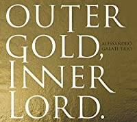 OUTER GOLD, INNER LORD.