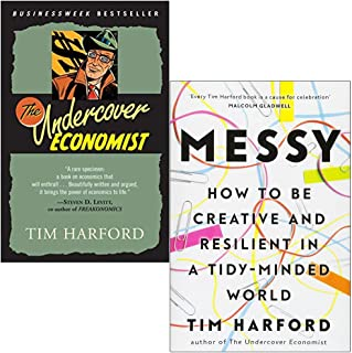The Undercover Economist & Messy How to Be Creative and Resilient in a Tidy-Minded World By Tim Harford 2 Books Collection...