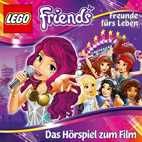Freunde fürs Leben. Das Hörspiel zum Film: Lego Friends