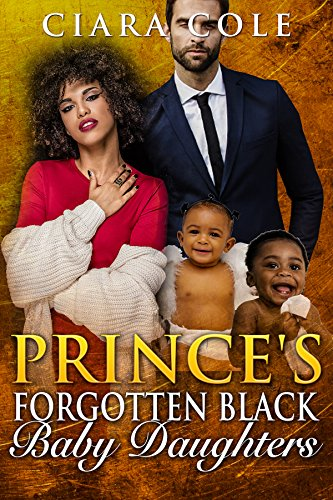 Prince's Forgotten Black Baby Daughters (A BWWM Romance) (English Edition)