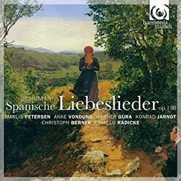 Schumann: Spanische Liebeslieder, Op. 138