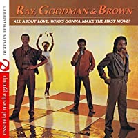 All About Love, Who's Gonna Make The First Move? (Remastered) by Ray