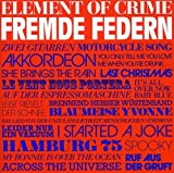 Fremde Federn von Element of Crime