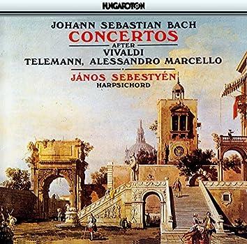 Bach, J.S.: Harpsichord Concertos After Vivaldi, Telemann, and A. Marcello