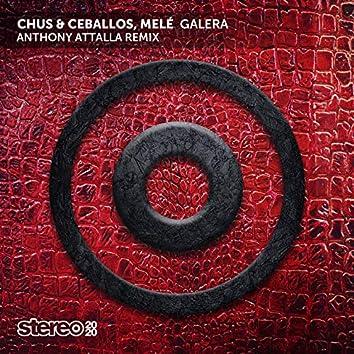 Galera (Anthony Attalla Remix)