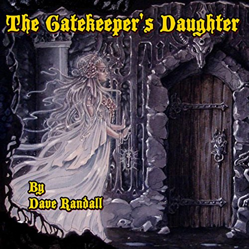 The Gate Keeper's Daughter (The Gate Keeper's Daughter Series) audiobook cover art