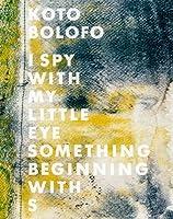 Koto Bolofo: I Spy With My Little Eye, Something Beginning With S