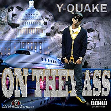 On They Ass (The Mixtape)