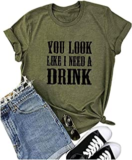 UNIQUEONE Country Music Shirt for Women You Look Like I Need a Drink T Shirt Short Sleeve Beer Festival Party Tee Shirts