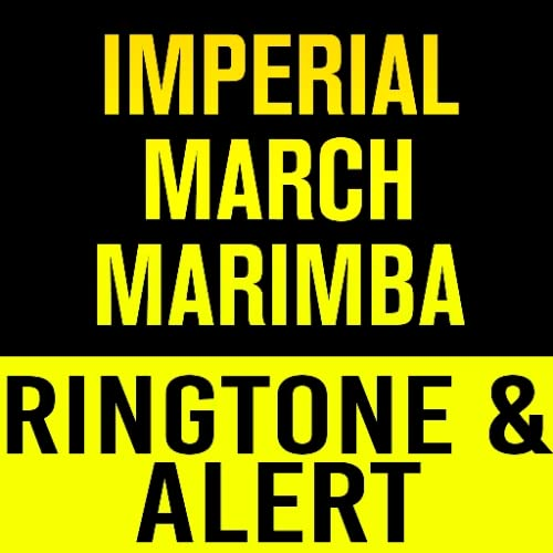 Imperial March Marimba Ringtone and Alert