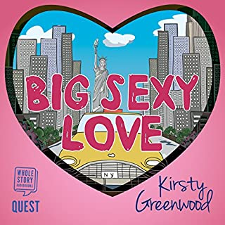 Big Sexy Love audiobook cover art