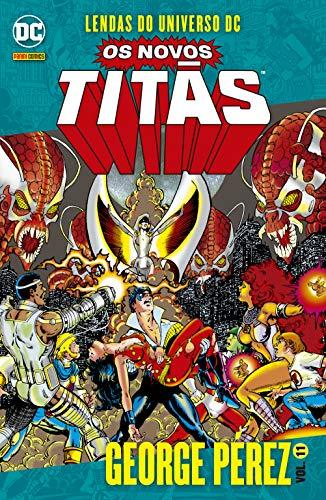 Lendas Do Universo Dc: Os Novos Titãs Vol. 11: George Pérez