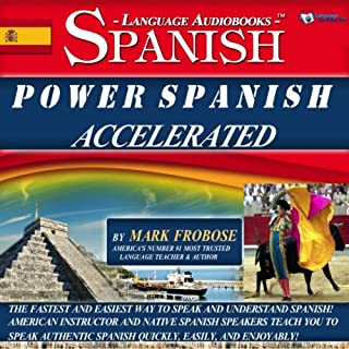 Power Spanish I Accelerated - 8 One Hour Audio Lessons - Complete Transcript/Listening Guide (English and Spanish Edition) cover art