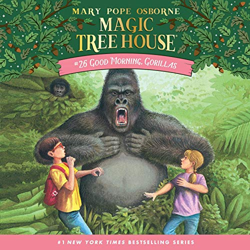 Good Morning, Gorillas: Magic Tree House, Book 26