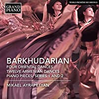Barkhudarian: Four Oriental Da