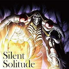 Silent Solitude
