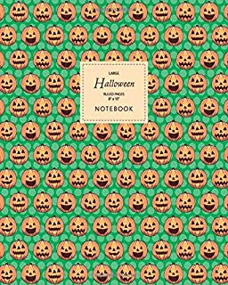 Halloween Notebook - Ruled Pages - 8x10 - Large: (Green Edition) Fun Halloween Jack o Lantern notebook 192 ruled/lined pag...