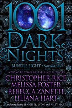 1001 Dark Nights: Bundle Eight by [Christopher Rice, Melissa Foster, Rebecca Zanetti, Liliana Hart, Jennifer Lyon, Riley Hart]