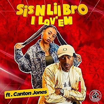 I LOV'EM (feat. Canton Jones)