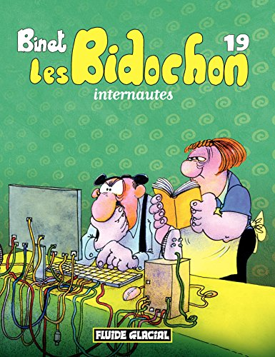 Les Bidochon (Tome 19) - Internautes