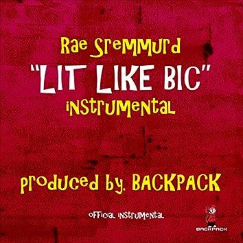 Lit Like Bic (Instrumental)