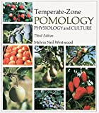 Temperate-Zone Pomology: Physiology and Culture, Third Edition