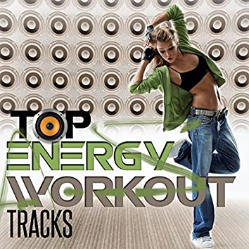 Top Energy Workout Trax