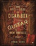 101 Riffs and Solos for Cigar Box Guitar: Essential Lessons for 3 String Slide Cigar Box Guitar!