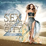 SEX AND THE CITY 2 ORIGINAL MOTION PICTURE SOUNDTRACK