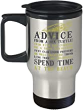 Funny Novelty Gift For Turtle Lover Advice from a Sea Turtle.Spend Time at the Beach Best Turtle, Turtles, Animals, Love Travel Coffee Mug Tumbler