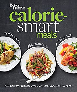 Better Homes and Gardens Calorie-Smart Meals: 150 Recipes for Delicious 300-, 400-, and 500-Calorie Dishes (Better Homes and Gardens Cooking) - coolthings.us
