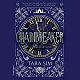Chainbreaker: The Timekeeper Trilogy, Book 2