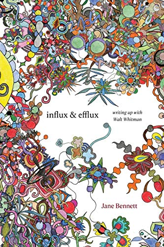 Influx & Efflux: Writing Up With Walt Whitman