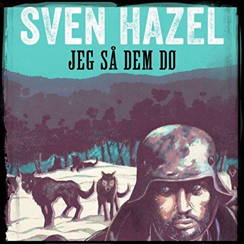 Jeg så dem dø audiobook cover art