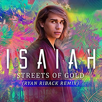 Streets of Gold (Ryan Riback Remix)