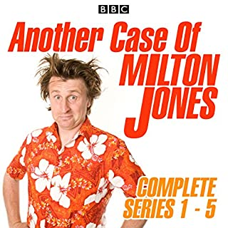Another Case of Milton Jones: Series 1-5                   By:                                                                                                                                 Milton Jones                               Narrated by:                                                                                                                                 Milton Jones,                                                                                        Tom Goodman-Hill,                                                                                        Ben Willbond,                   and others                 Length: 11 hrs and 52 mins     43 ratings     Overall 4.3